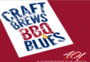 Craft Brews, BBQ, and Blues